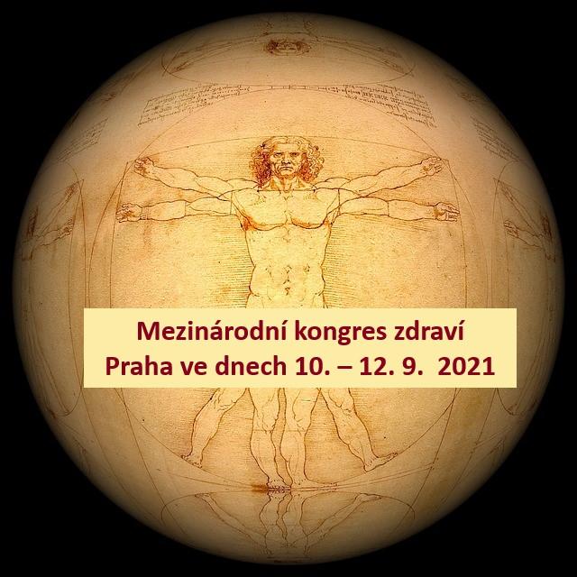 Nový Fénix | Mezinárodní kongres zdraví: 10. – 12. 9.  2021 v Praze