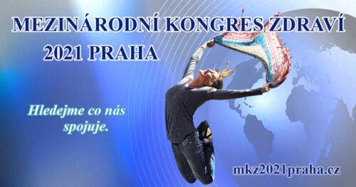 Mezinárodní kongres zdraví 2021 Praha, alternativní medicína